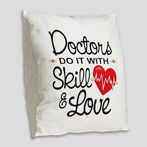 Funny Doctor Burlap Throw Pillow