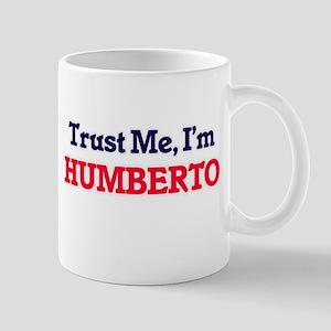 Trust Me, I'm Humberto Mugs