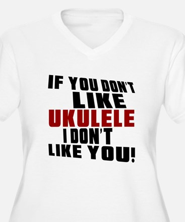 If You Don't Like T-Shirt