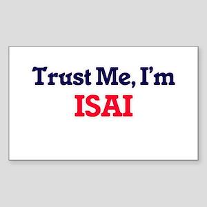 Trust Me, I'm Isai Sticker