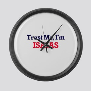 Trust Me, I'm Isaias Large Wall Clock