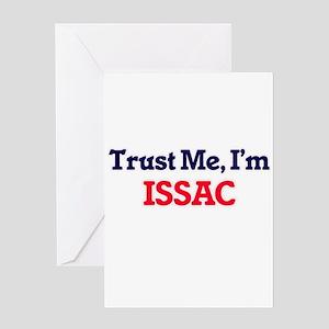 Trust Me, I'm Issac Greeting Cards