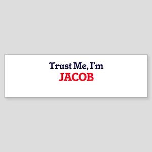Trust Me, I'm Jacob Bumper Sticker