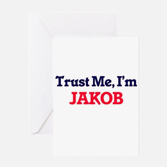 Trust Me, I'm Jakob Greeting Cards