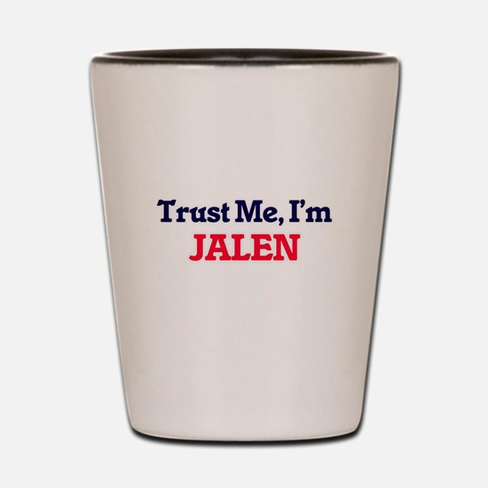 Trust Me, I'm Jalen Shot Glass