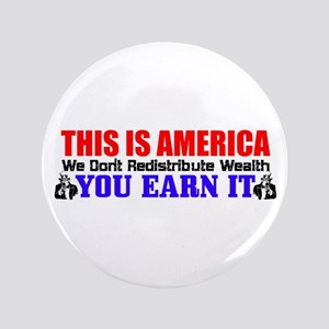 """This Is America"" 3.5"" Button"