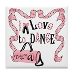 I Love to Dance Tile Coaster