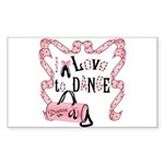 I Love to Dance Rectangle Sticker