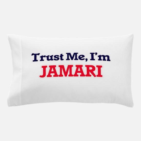 Trust Me, I'm Jamari Pillow Case