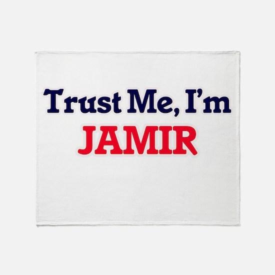Trust Me, I'm Jamir Throw Blanket