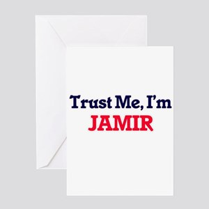 Trust Me, I'm Jamir Greeting Cards