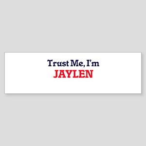 Trust Me, I'm Jaylen Bumper Sticker