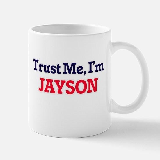 Trust Me, I'm Jayson Mugs