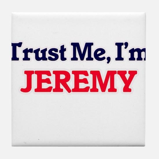 Trust Me, I'm Jeremy Tile Coaster