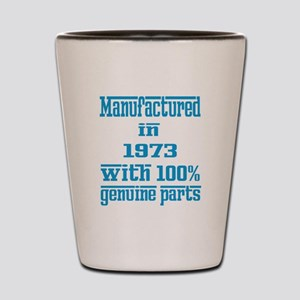Manufactured in 1973 with 100% Genuine Shot Glass