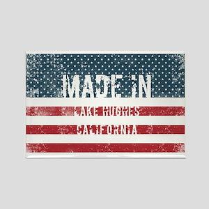 Made in Lake Hughes, California Magnets