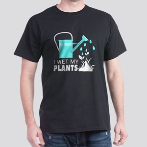 Sometimes I Wet My Plants T Shirt T-Shirt