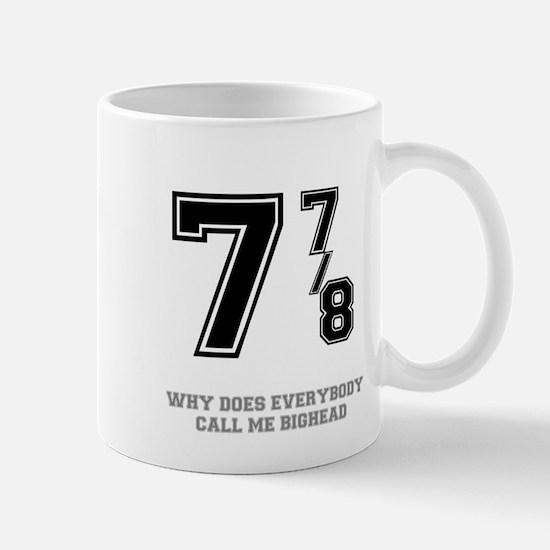 BIG HEAD - 7 7-8 Mugs