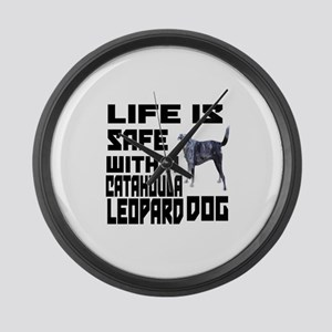 Life Is Safe With A Catahoula Leo Large Wall Clock