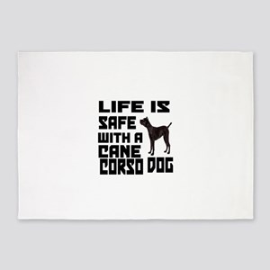 Life Is Safe With A Cane Corso 5'x7'Area Rug