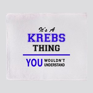 It's KREBS thing, you wouldn't under Throw Blanket