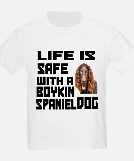 Life Is Safe With A Boykin Span T-Shirt
