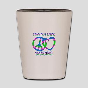 Peace Love Dancing Shot Glass