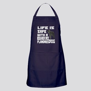 Life Is Safe With A Bouvier Des Fland Apron (dark)