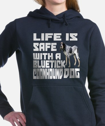 Life Is Safe With A Blue Women's Hooded Sweatshirt