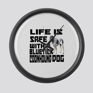 Life Is Safe With A Bluetick Coon Large Wall Clock