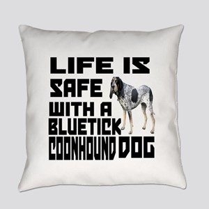 Life Is Safe With A Bluetick Coonh Everyday Pillow