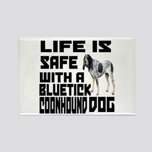 Life Is Safe With A Bluetick Coon Rectangle Magnet