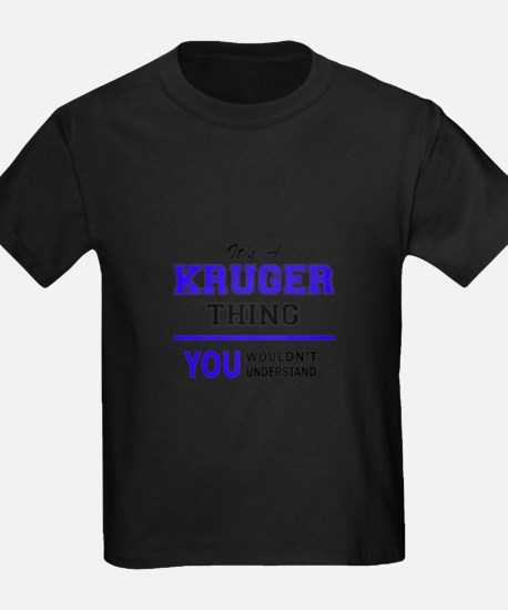 It's KRUGER thing, you wouldn't understand T-Shirt