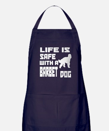 Life Is Safe With A Barbet Apron (dark)