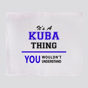 It's KUBA thing, you wouldn't unders Throw Blanket