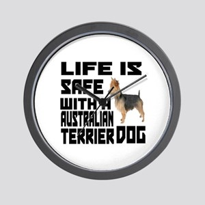 Life Is Safe With A Australian Terrier Wall Clock