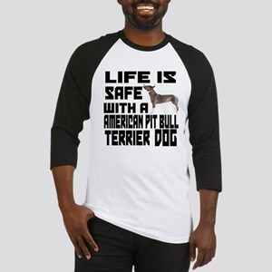 Life Is Safe With A American Pit B Baseball Jersey