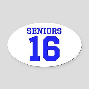 SENIORS 16 - BLUE Oval Car Magnet