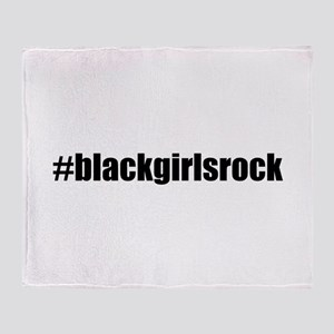 Black Girls Rock Black Throw Blanket