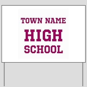 High School Yard Sign