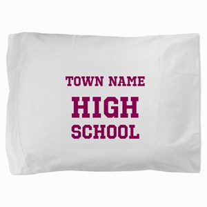 High School Pillow Sham