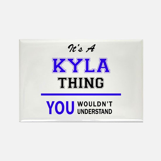 It's KYLA thing, you wouldn't understand Magnets