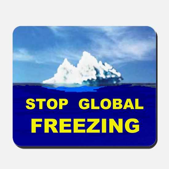 GLOBAL FREEZING Mousepad