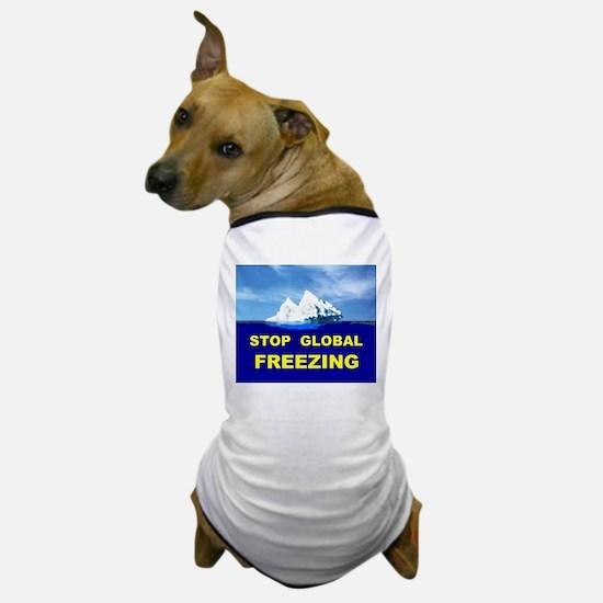 GLOBAL FREEZING Dog T-Shirt