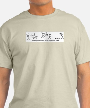 I am a Professional: Trainer LIght Tee