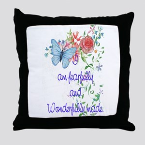feafully and wonderfully made Throw Pillow