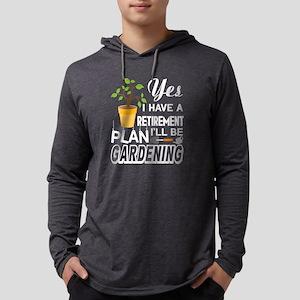 I Will Be Gardening T Shirt Long Sleeve T-Shirt
