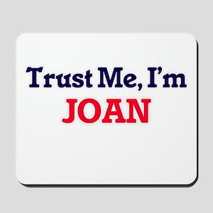 Trust Me, I'm Joan Mousepad