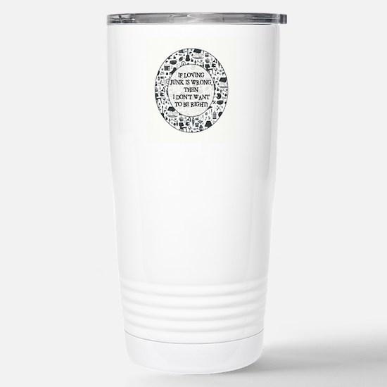 IF LOVING JUNK... Mugs