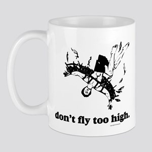 Fly Too High Mug